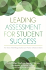Leading Assessment for Student Success : Ten Tenets That Change Culture and Practice in Student Affairs - eBook
