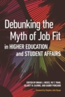 Debunking the Myth of Job Fit in Student Affairs - Book