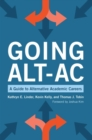 Going Alt-Ac : A Guide to Alternative Academic Careers - eBook