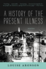 A History of the Present Illness : Stories - eBook