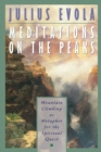 Meditations on the Peaks : Mountain Climbing as Metaphor for the Spiritual Quest - eBook