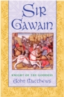Sir Gawain : Knight of the Goddess - eBook
