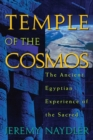Temple of the Cosmos : The Ancient Egyptian Experience of the Sacred - eBook
