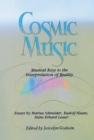 Cosmic Music : Musical Keys to the Interpretation of Reality - eBook