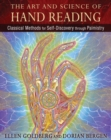 The Art and Science of Hand Reading : Classical Methods for Self-Discovery through Palmistry - Book