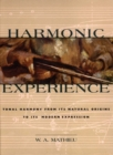 Harmonic Experience : Tonal Harmony from Its Natural Origins to Its Modern Expression - eBook
