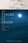 The Finger and the Moon : Zen Teachings and Koans - Book