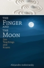 The Finger and the Moon : Zen Teachings and Koans - eBook