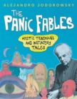 The Panic Fables : Mystic Teachings and Initiatory Tales - Book