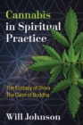 Cannabis in Spiritual Practice : The Ecstasy of Shiva, the Calm of Buddha - Book
