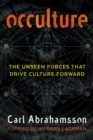 Occulture : The Unseen Forces That Drive Culture Forward - Book