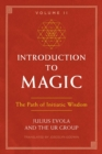 Introduction to Magic, Volume II : The Path of Initiatic Wisdom - Book