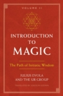 Introduction to Magic, Volume II : The Path of Initiatic Wisdom - eBook