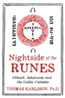 Nightside of the Runes : Uthark, Adulruna, and the Gothic Cabbala - Book