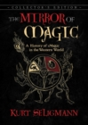 The Mirror of Magic : A History of Magic in the Western World - eBook