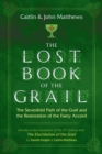 The Lost Book of the Grail : The Sevenfold Path of the Grail and the Restoration of the Faery Accord - eBook