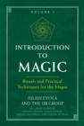 Introduction to Magic : Rituals and Practical Techniques for the Magus - eBook