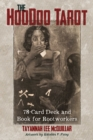 The Hoodoo Tarot : 78-Card Deck and Book for Rootworkers - Book