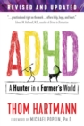 ADHD : A Hunter in a Farmer's World - eBook