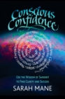 Conscious Confidence : Use the Wisdom of Sanskrit to Find Clarity and Success - Book