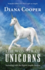 The Wonder of Unicorns : Ascending with the Higher Angelic Realms - Book