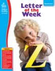 Letter of the Week, Grades Preschool - K - eBook