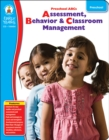 Preschool ABC's, Grade Preschool : Assessment, Behavior & Classroom Management - eBook