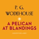A Pelican at Blandings - eAudiobook