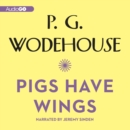 Pigs Have Wings - eAudiobook