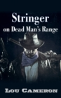 Stringer on Dead Man's Range - eBook