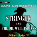 Stringer and the Oil Well Indians - eAudiobook
