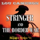 Stringer and the Border War - eAudiobook