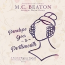 Penelope Goes to Portsmouth : A Novel of Regency England - eAudiobook
