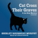 Cat Cross Their Graves - eAudiobook