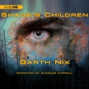 Shade's Children - eAudiobook