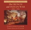 The French and Indian War : 1660-1763 - eAudiobook