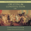 Creating the Constitution - eAudiobook