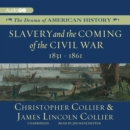 Slavery and the Coming of the Civil War - eAudiobook
