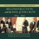 Reconstruction and the Rise of Jim Crow - eAudiobook