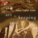 The Art of Keeping Cool - eAudiobook