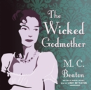 The Wicked Godmother - eAudiobook