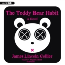 The Teddy Bear Habit - eAudiobook