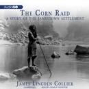 The Corn Raid - eAudiobook