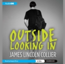 Outside Looking In - eAudiobook