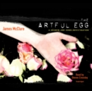 The Artful Egg - eAudiobook