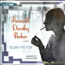 Farewell, Dorothy Parker - eAudiobook