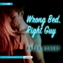Wrong Bed, Right Guy - eAudiobook