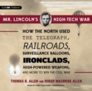 Mr. Lincoln's High-Tech War - eAudiobook