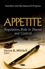 Appetite : Regulation, Role in Disease and Control - eBook