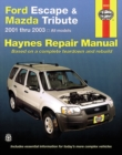 Ford Escape & Mazda Tribute 2001 Thru 2017 Haynes Repair Manual : Includes Mercury Mariner & Ford Kuga - Book